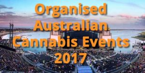Organised Australian cannabis events 2017